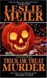 Trick or Treat Murder - Leslie Meier
