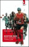 Boston Runder Marathon Thriller - Frank Lauenroth