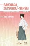 Sayonara, Zetsubou-Sensei 1: The Power of Negative Thinking - Koji Kumeta