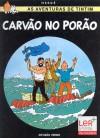 Carvão no Porão (As Aventuras de Tintim, #19) - Hergé