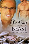 Brainy and the Beast - J.M. Cartwright