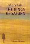 The Rings of Saturn - W.G. Sebald