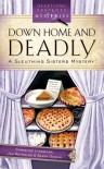 Down Home And Deadly - Christine Lynxwiler, Jan Reynolds, Sandy Gaskin