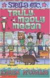 Truly Madly Megan (Stella Etc.) - Karen McCombie