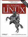 Running Linux - Matthias Kalle Dalheimer, Matt Welsh