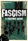 Introducing Fascism: A Graphic Guide - Litza Jansz, Stuart Hood