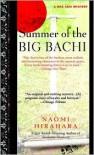Summer of the Big Bachi - Naomi Hirahara