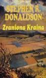 Zraniona kraina - Stephen R. Donaldson