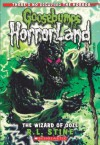 The Goosebumps HorrorLand #17: The Wizard of Ooze - R.L. Stine