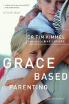 Grace-Based Parenting - Tim Kimmel