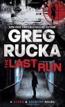 The Last Run: A Queen & Country Novel - Greg Rucka