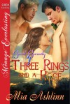 Three Rings and a Rose - Mia Ashlinn
