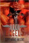 Arch Angels - Stephani Hecht
