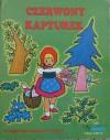 Czerwony Kapturek - Jacob Grimm, Wilhelm Grimm