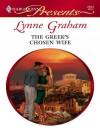 The Greek's Chosen Wife (A Mediterranean Marriage) (Harlequin Presents, #2523) - Lynne Graham