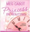 Princess in Waiting  - Meg Cabot