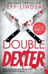 Double Dexter: Dexter Morgan (6) - Jeff Lindsay