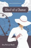 Ghost of a Chance (The Marjorie McClelland Mysteries) - Amy Patricia Meade