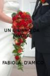 Un giorno da favola - Fabiola D'Amico