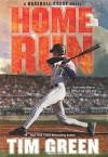 Home Run (Baseball Great) - Tim Green