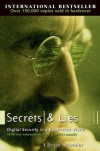 Secrets and Lies: Digital Security in a Networked World - Bruce Schneier