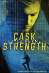 Cask Strength - Layla Reyne