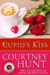 Cupid's Kiss (Cupid's Coffeeshop Book 2) - Courtney Hunt