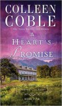 A Heart's Promise - Colleen Coble