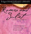 Romeo and Juliet: The Fully Dramatized Audio Edition (Folger Shakespeare Library Presents) - Full Cast, William Shakespeare