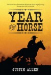Year of the Horse - Justin Allen