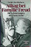 Alltag Bei Familie Freud: Die Erinnerungen Der Paula Fichtl - Detlef Berthelsen