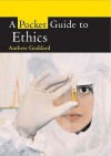 A Pocket Guide to Ethical Issues (Pocket Guides) - Andrew Goddard