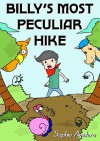 Billy's Most Peculiar Hike - Sophia Aguilera