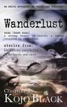 Wanderlust - Annabeth Leong, Fulani, Lily Harlem, Stella Harris, Lana Fox, Kojo Black