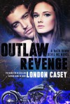 Outlaw Revenge - London Casey