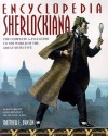 Encyclopedia Sherlockiana: An A-To-Z Guide to the World of the Great Detective - Matthew E. Bunson