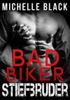 Bad Biker Stiefbruder - Michelle Black