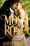 Moss Rose - Scottie Barrett