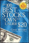 The 100 Best Stocks to Own for Under $20 - Gene  Walden