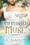 Unfinished Muse - R.L. Naquin