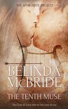The Tenth Muse (The Aphrodite Project Book 1) - Belinda McBride