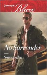 No Surrender (Harlequin Blaze) - Sara Arden
