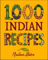 1,000 Indian Recipes - Neelam Batra