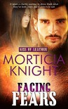 Facing Fears (Kiss of Leather Book 7) - Morticia Knight