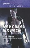 Navy SEAL Six Pack (SEAL of My Own) - Elle James