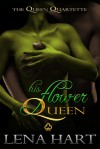 His Flower Queen - Lena Hart