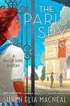The Paris Spy - Susan Elia MacNeal