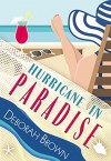 Hurricane in Paradise (Paradise Series) (Volume 10) - Deborah Brown