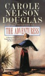 The Adventuress - Carole Nelson Douglas