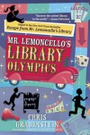 Mr. Lemoncello's Library Olympics - Chris Grabenstein